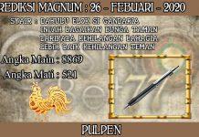 PREDIKSI TOGEL MAGNUM4D HARI RABU 26 FEBRUARY 2020