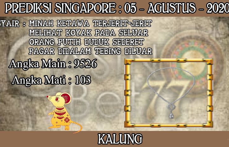 PREDIKSI TOGEL SINGAPORE HARI RABU 05 AGUSTUS 2020