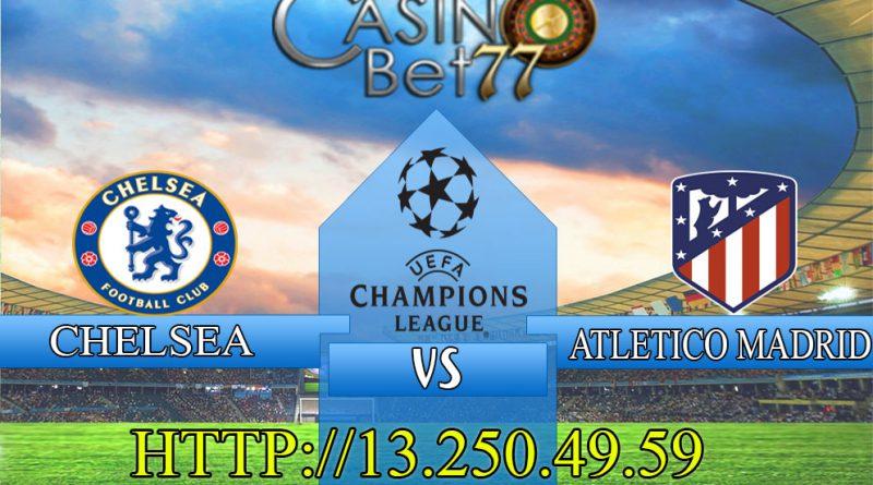 Prediksi Chelsea vs Atletico Madrid 18 Maret 2021
